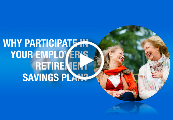 Why Participate in Your Employer's Retirement Savings Plan?