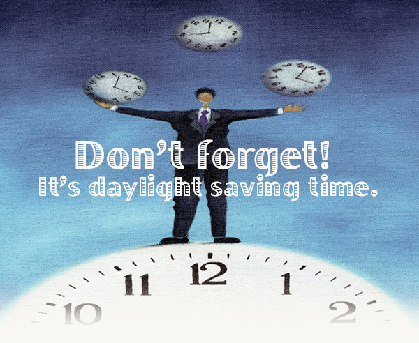 Do not forget! It is Daylight Saving Time.