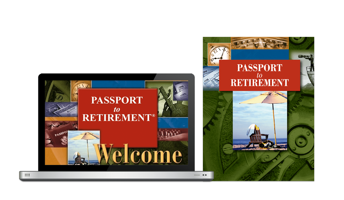 Passport to Retirement educational financial seminar system